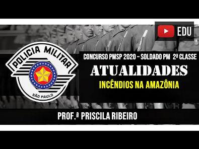 ATUALIDADES 2020: INCÊNDIOS NA AMAZÔNIA