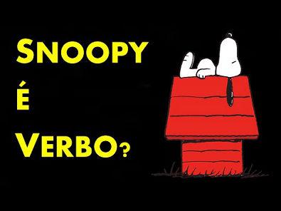 SNOOPY é verbo? Como assim?! #APRENDERINGLES