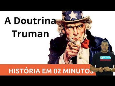 História em dois Minutos: Doutrina Truman