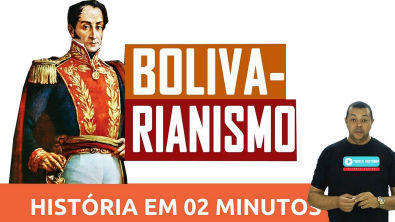 História em dois Minutos: Bolivarismo