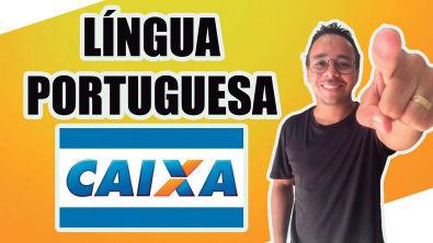 CONCURSO CAIXA ECONÔMICA FEDERAL - LÍNGUA PORTUGUESA