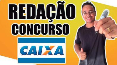 REDAÇÃO PARA O CONCURSO DA CAIXA ECONÔMICA FEDERAL