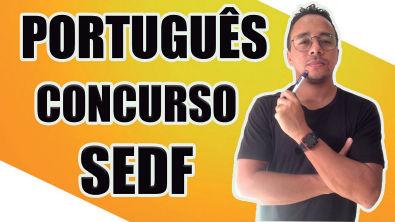 LÍNGUA PORTUGUESA PARA O CONCURSO DA SEDF