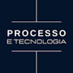 Processo e Tecnologia